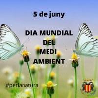 5 DE JUNY: DIA MUNDIAL DEL MEDI AMBIENT