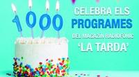 """LA TARDA"" CELEBRA 1000 TARDES"